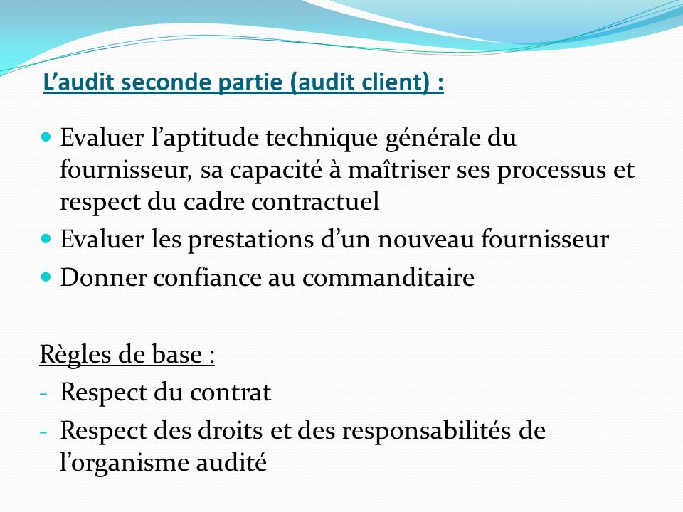 L'audit seconde partie (audit client) :