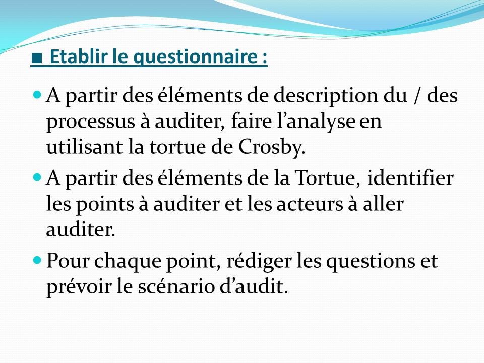 ■ Etablir le questionnaire :