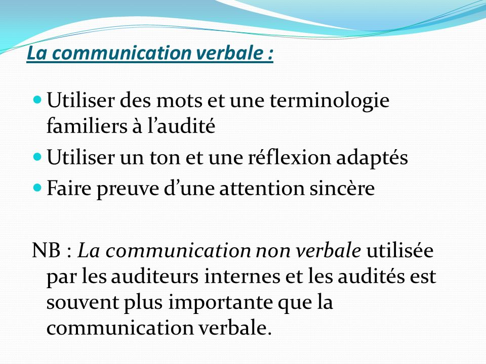 La communication verbale :