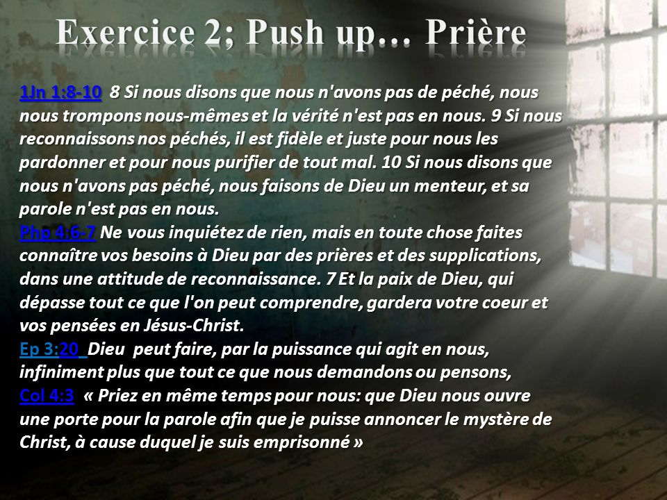 Exercice 2; Push up… Prière