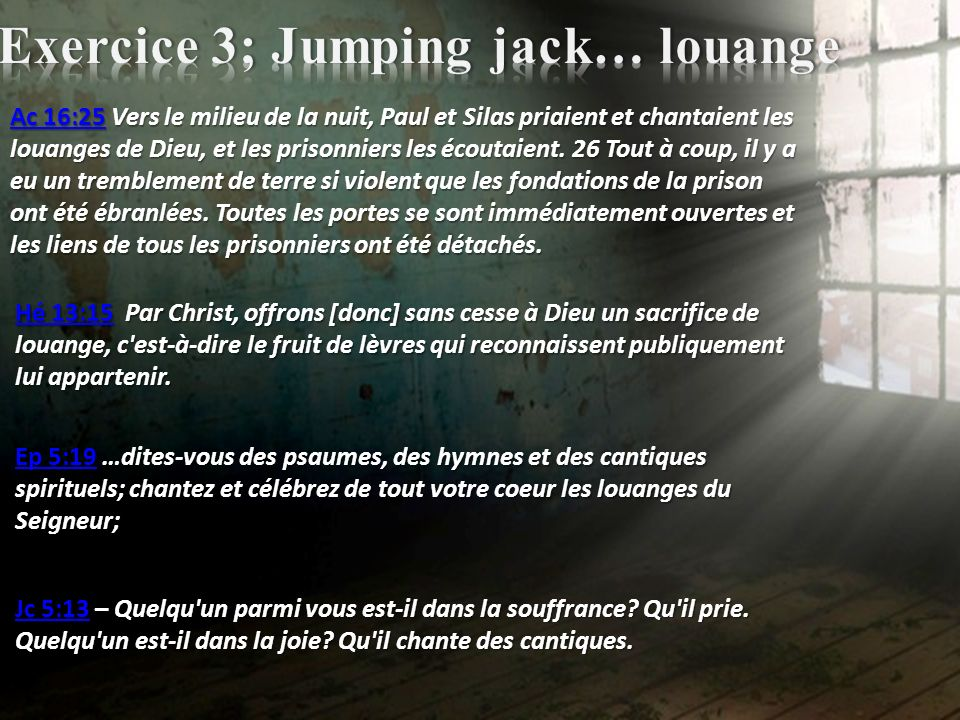 Exercice 3; Jumping jack… louange