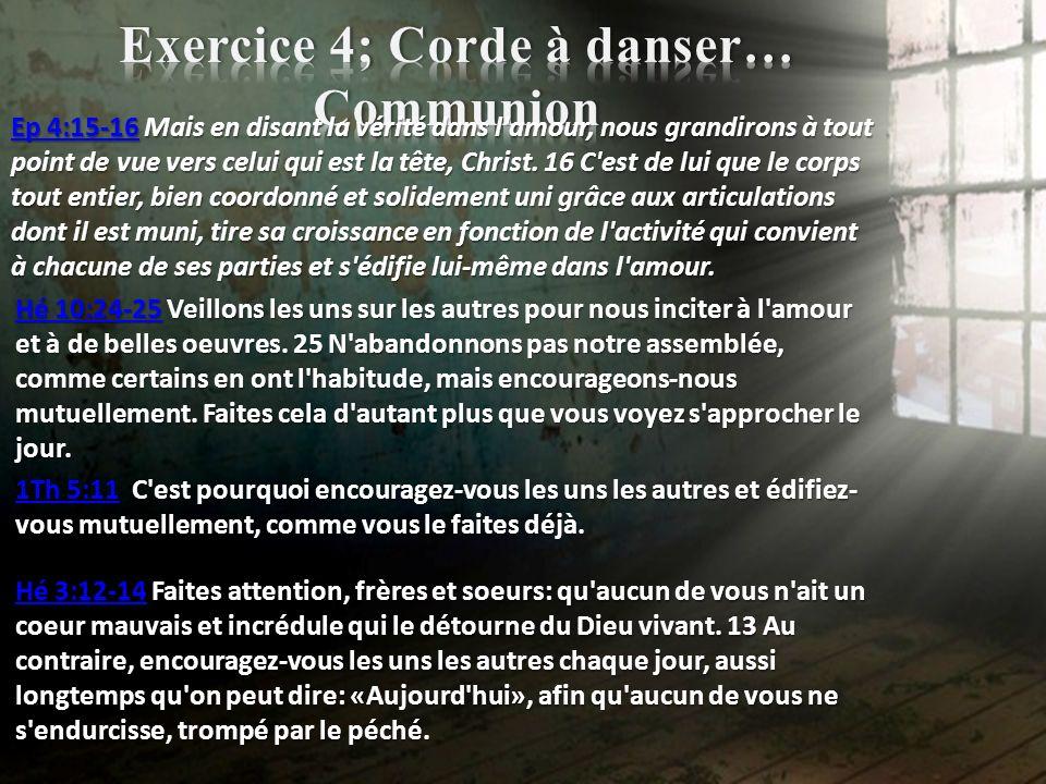 Exercice 4; Corde à danser… Communion