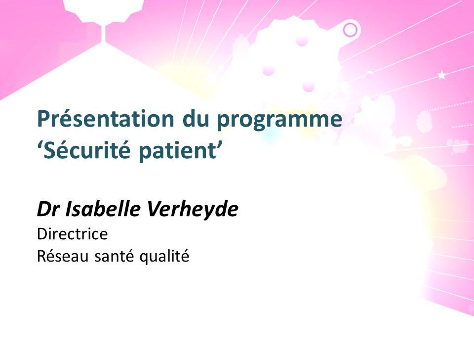 Présentation du programme 'Sécurité patient'