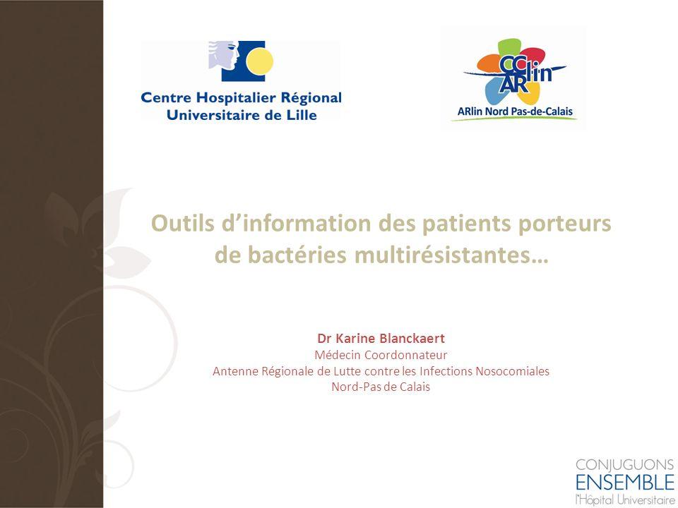 Outils d'information des patients porteurs de bactéries multirésistantes…