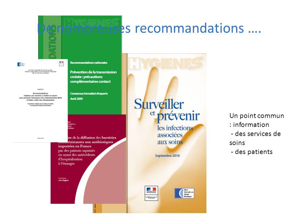 De nombreuses recommandations ….