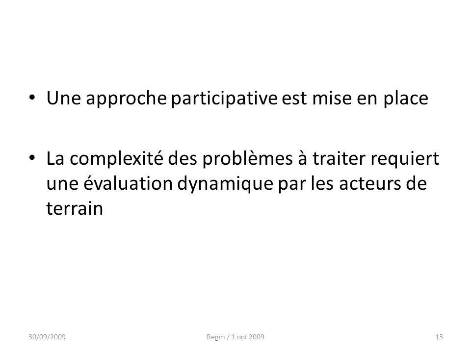 Une approche participative est mise en place