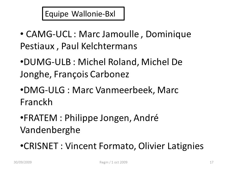 CAMG-UCL : Marc Jamoulle , Dominique Pestiaux , Paul Kelchtermans