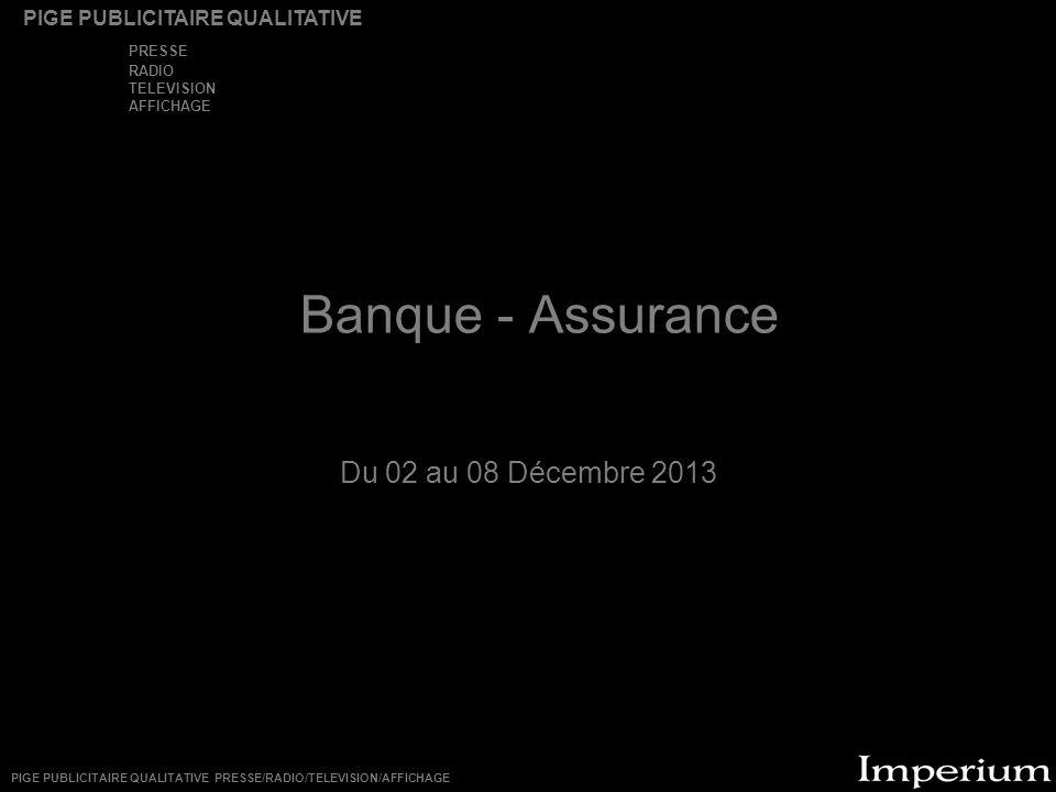 Banque - Assurance Du 02 au 08 Décembre 2013 PRESSE