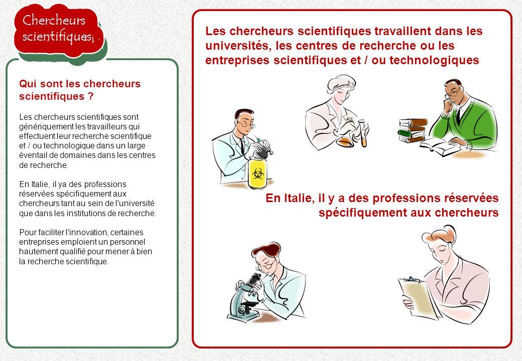 Chercheurs scientifiques