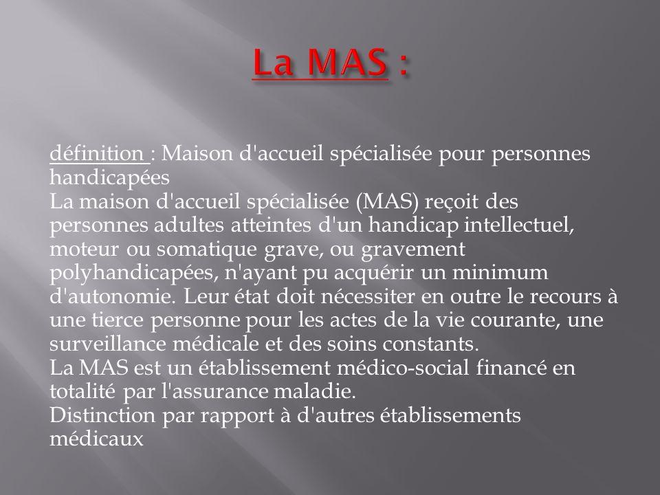 La MAS :