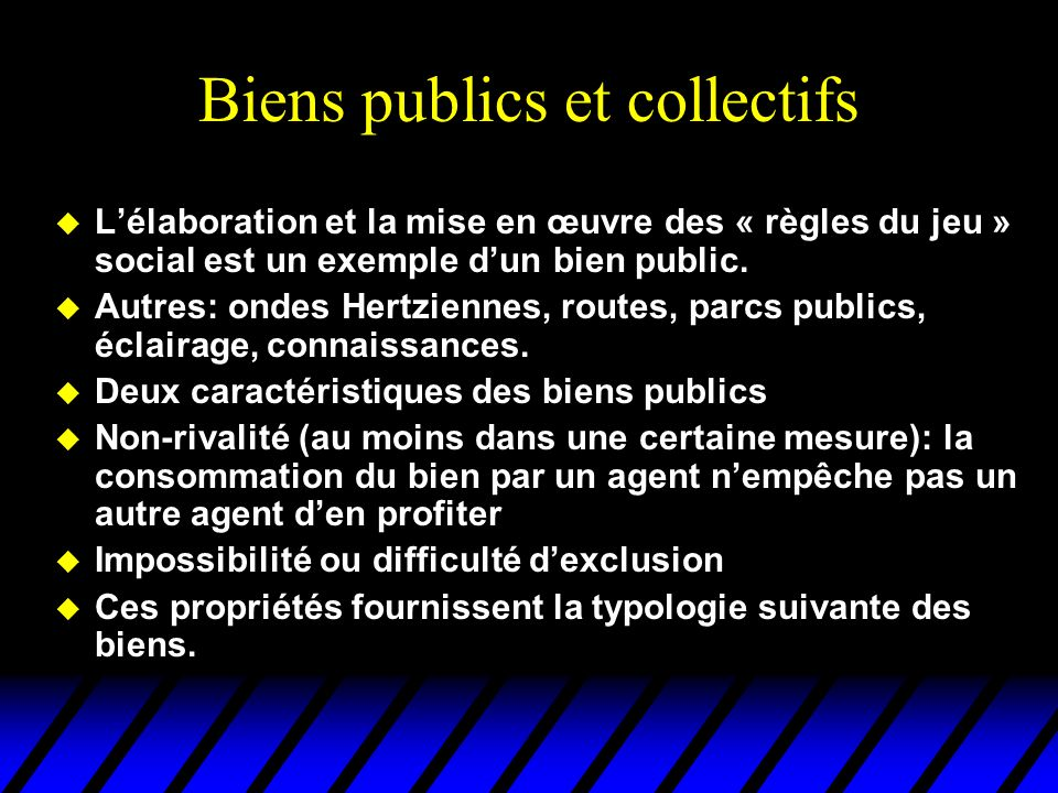 Biens publics et collectifs