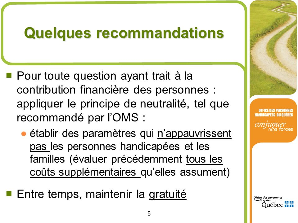 Quelques recommandations
