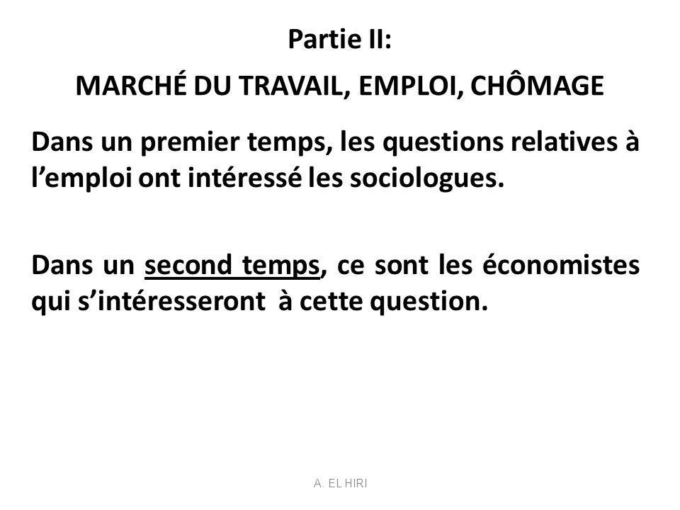 Partie II: MARCHÉ DU TRAVAIL, EMPLOI, CHÔMAGE