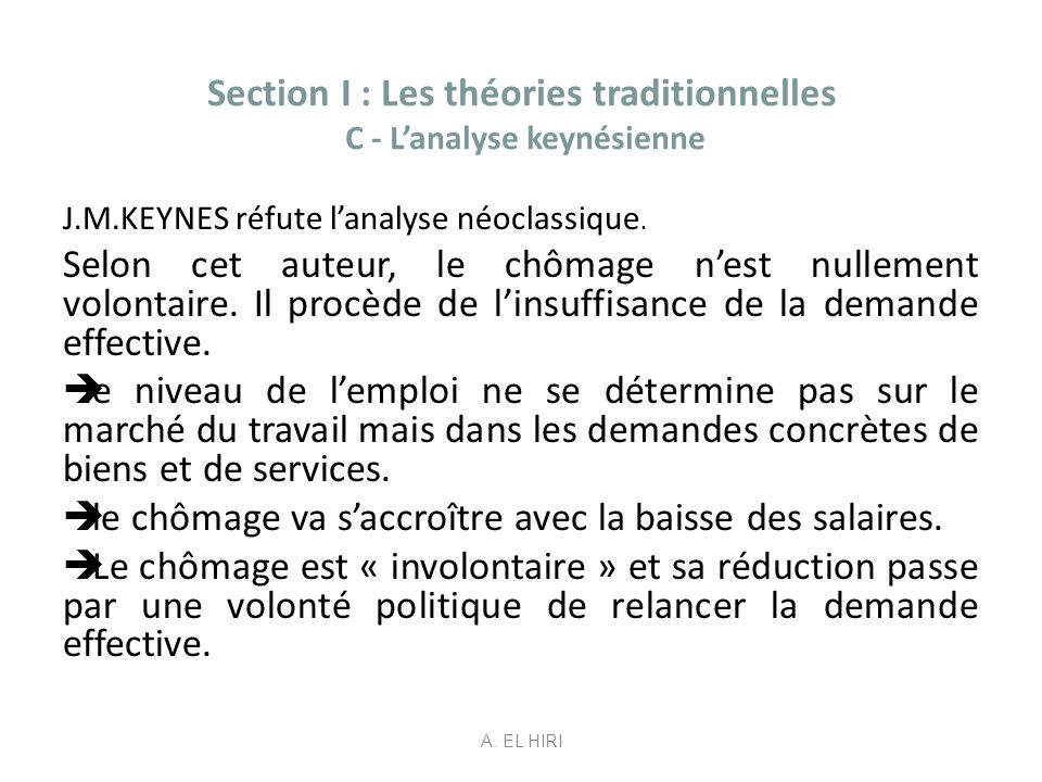 Section I : Les théories traditionnelles C - L'analyse keynésienne