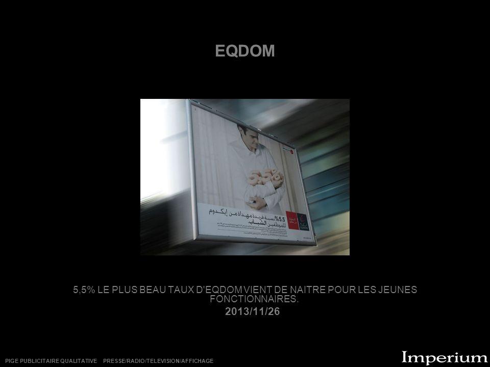 EQDOM 5,5% LE PLUS BEAU TAUX D EQDOM VIENT DE NAITRE POUR LES JEUNES FONCTIONNAIRES. 2013/11/26.