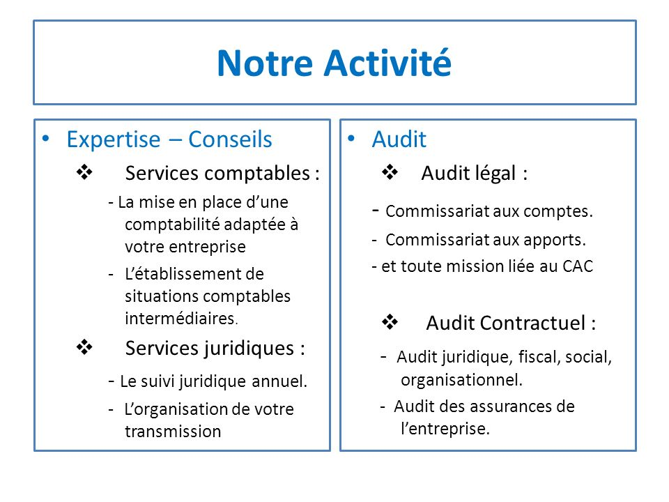 Notre Activité Expertise – Conseils Audit - Commissariat aux comptes.