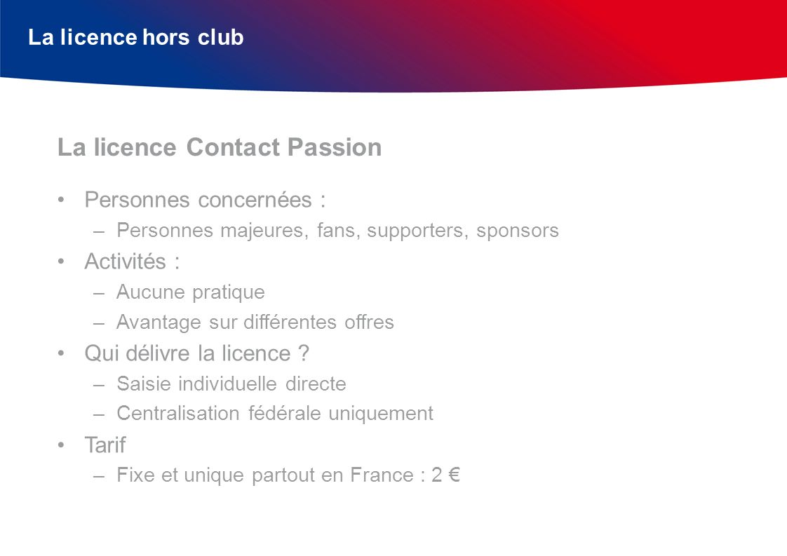 La licence Contact Passion