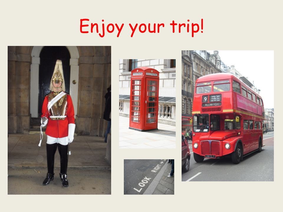Enjoy your trip!