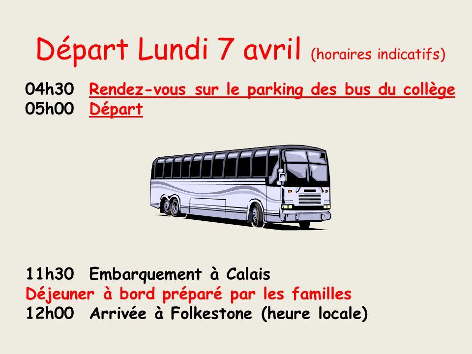 Départ Lundi 7 avril (horaires indicatifs)