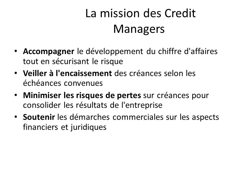 La mission des Credit Managers