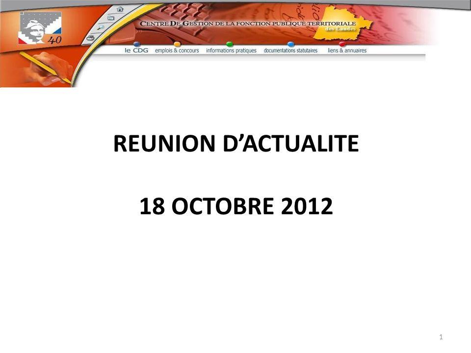 REUNION D'ACTUALITE 18 OCTOBRE 2012