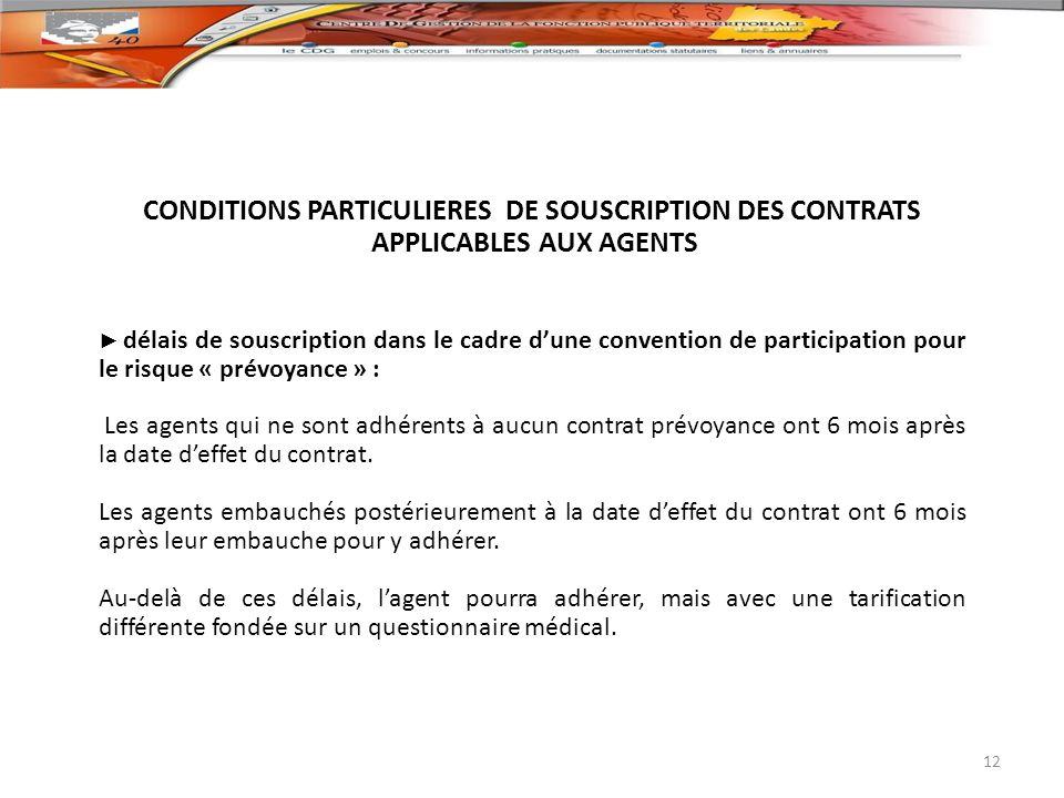 CONDITIONS PARTICULIERES DE SOUSCRIPTION DES CONTRATS
