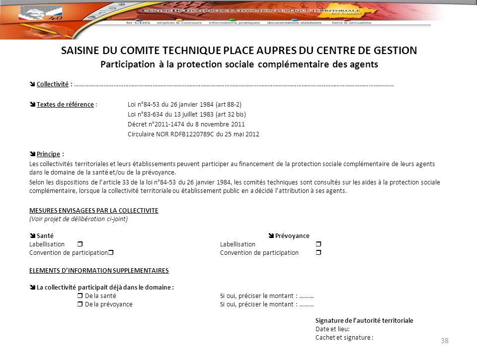 SAISINE DU COMITE TECHNIQUE PLACE AUPRES DU CENTRE DE GESTION Participation à la protection sociale complémentaire des agents
