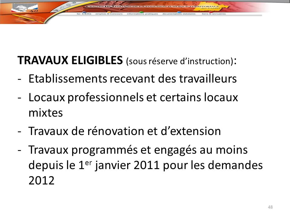 TRAVAUX ELIGIBLES (sous réserve d'instruction):