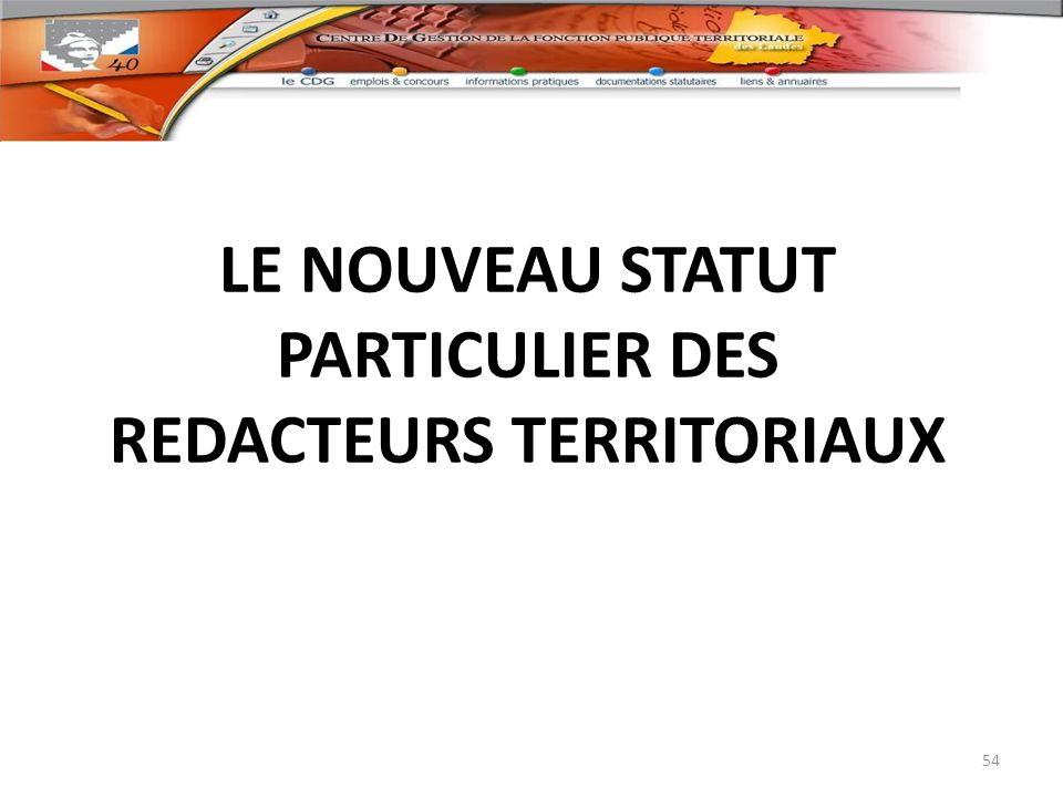 LE NOUVEAU STATUT PARTICULIER DES REDACTEURS TERRITORIAUX
