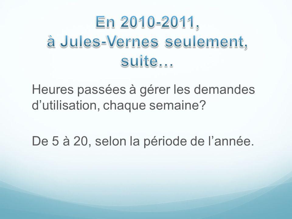 En 2010-2011, à Jules-Vernes seulement, suite…