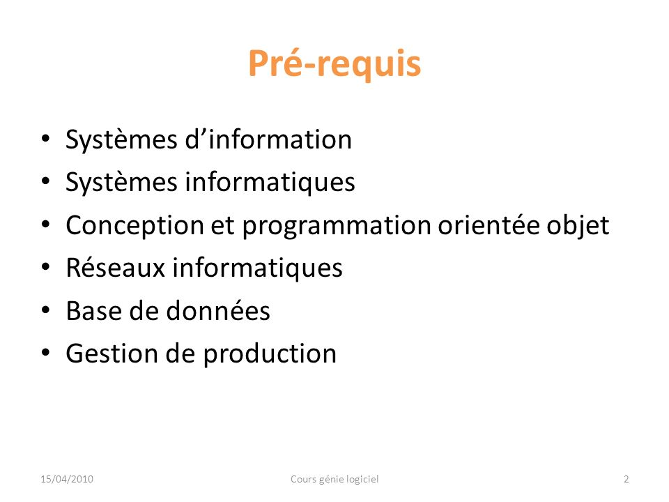 Pré-requis Systèmes d'information Systèmes informatiques