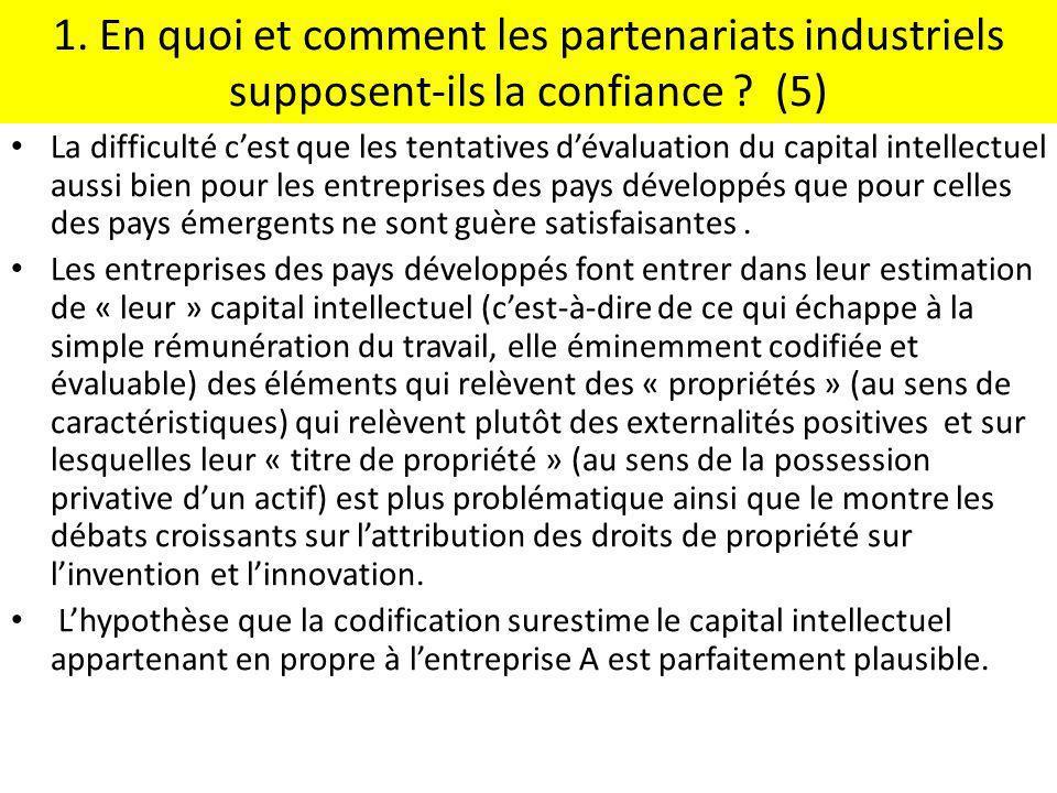 1. En quoi et comment les partenariats industriels supposent-ils la confiance (5)
