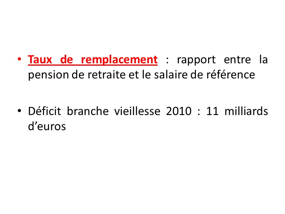 Taux de remplacement : rapport entre la pension de retraite et le salaire de référence