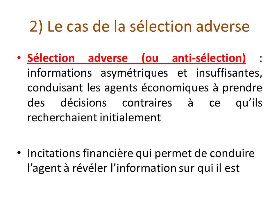 2) Le cas de la sélection adverse