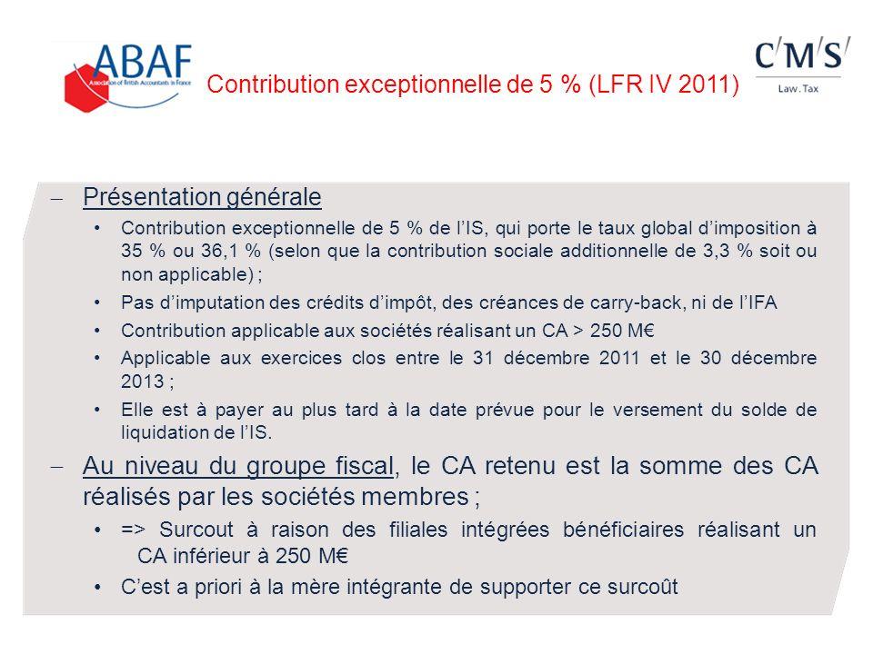 Contribution exceptionnelle de 5 % (LFR IV 2011)