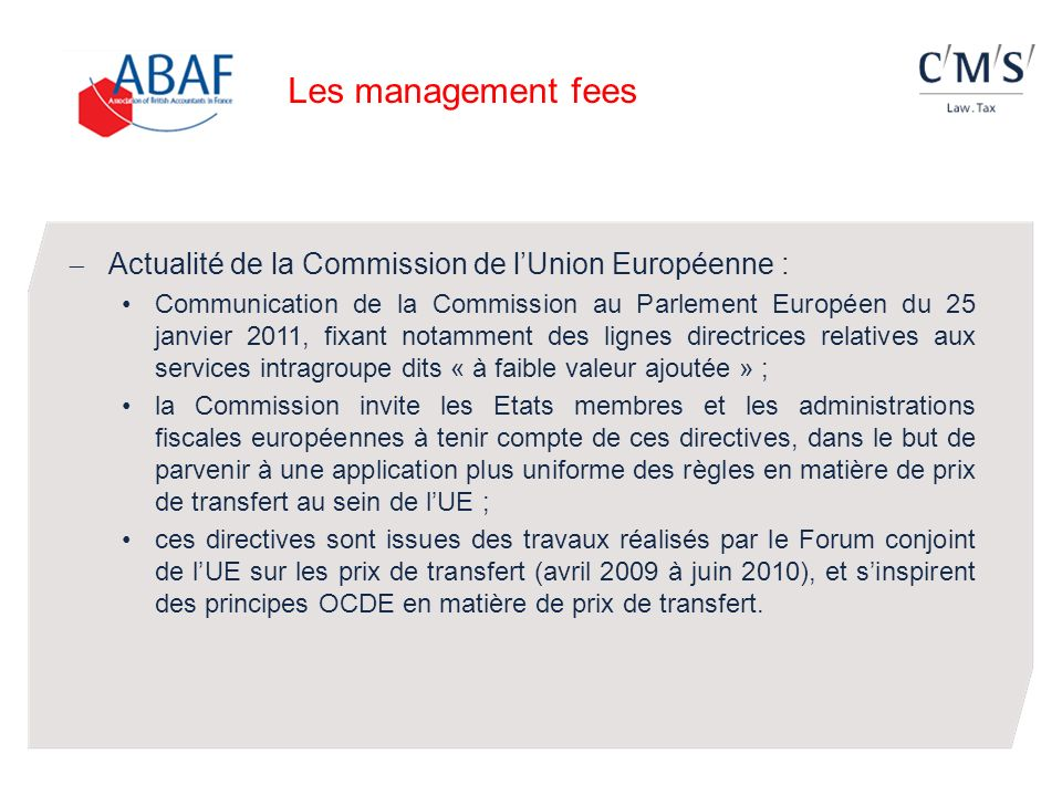 Les management fees Actualité de la Commission de l'Union Européenne :