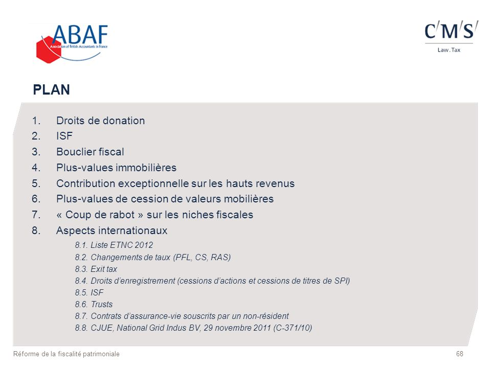 PLAN Droits de donation ISF Bouclier fiscal Plus-values immobilières