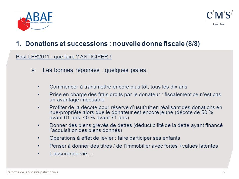 1. Donations et successions : nouvelle donne fiscale (8/8)