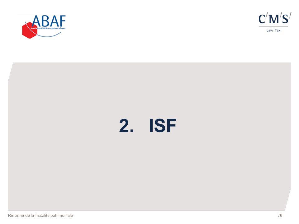 2. ISF Réforme de la fiscalité patrimoniale