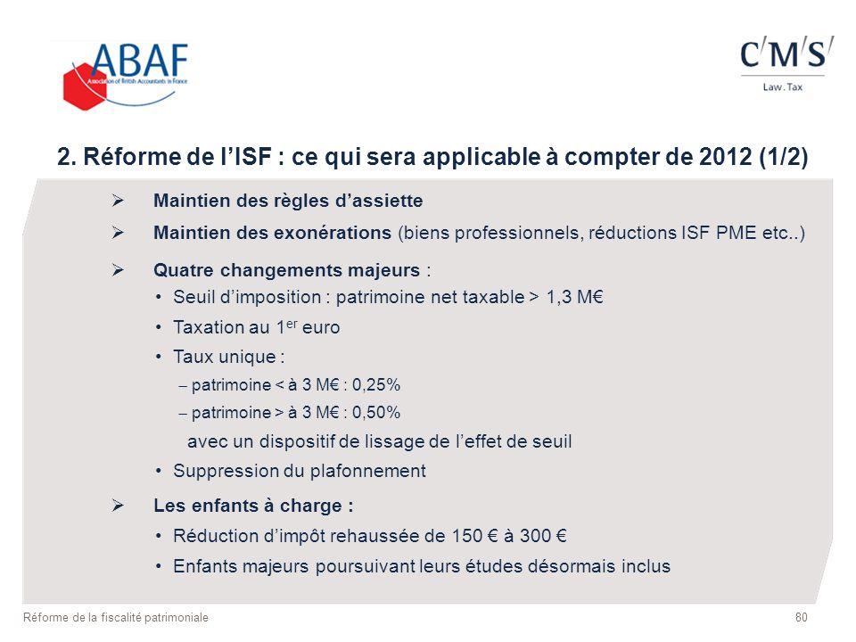 2. Réforme de l'ISF : ce qui sera applicable à compter de 2012 (1/2)