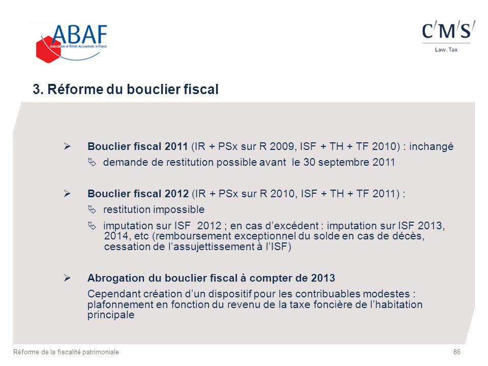 3. Réforme du bouclier fiscal