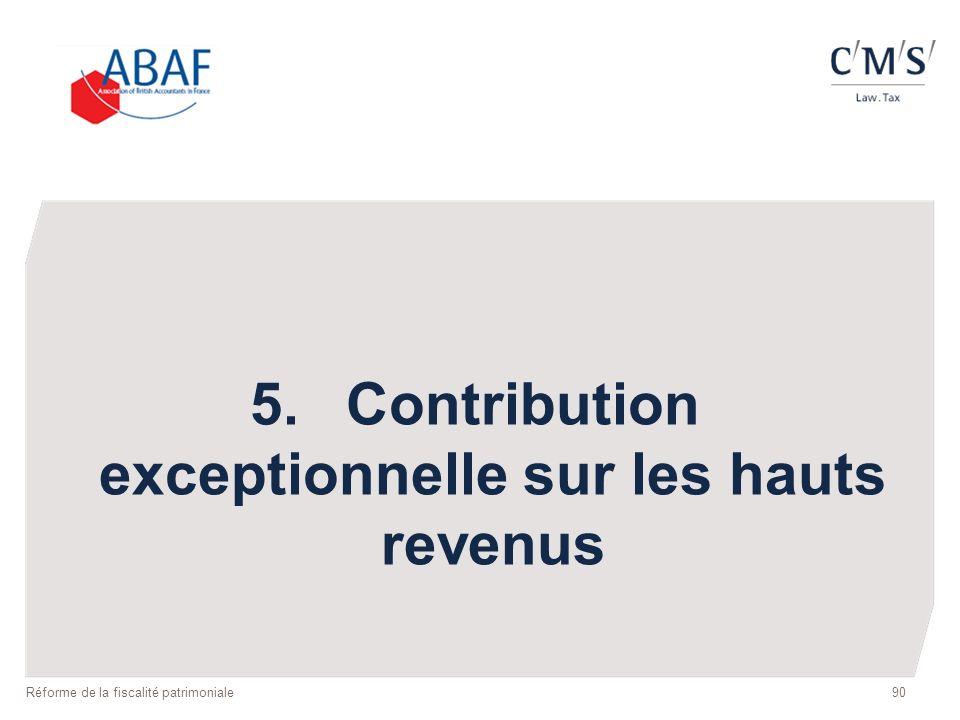 5. Contribution exceptionnelle sur les hauts revenus