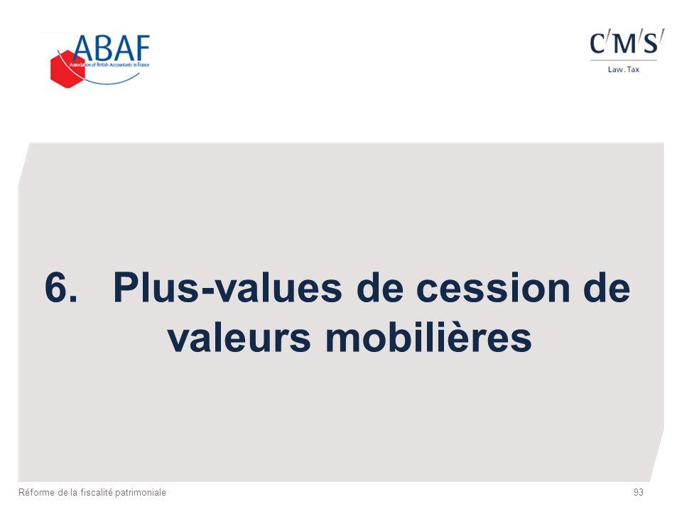 6. Plus-values de cession de valeurs mobilières
