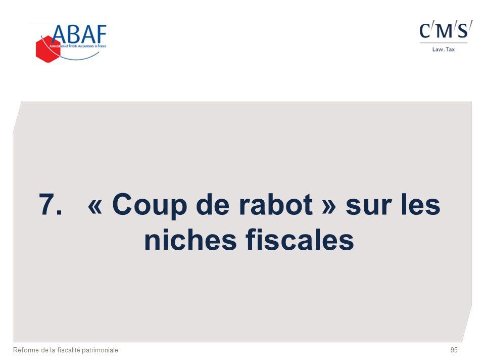 7. « Coup de rabot » sur les niches fiscales