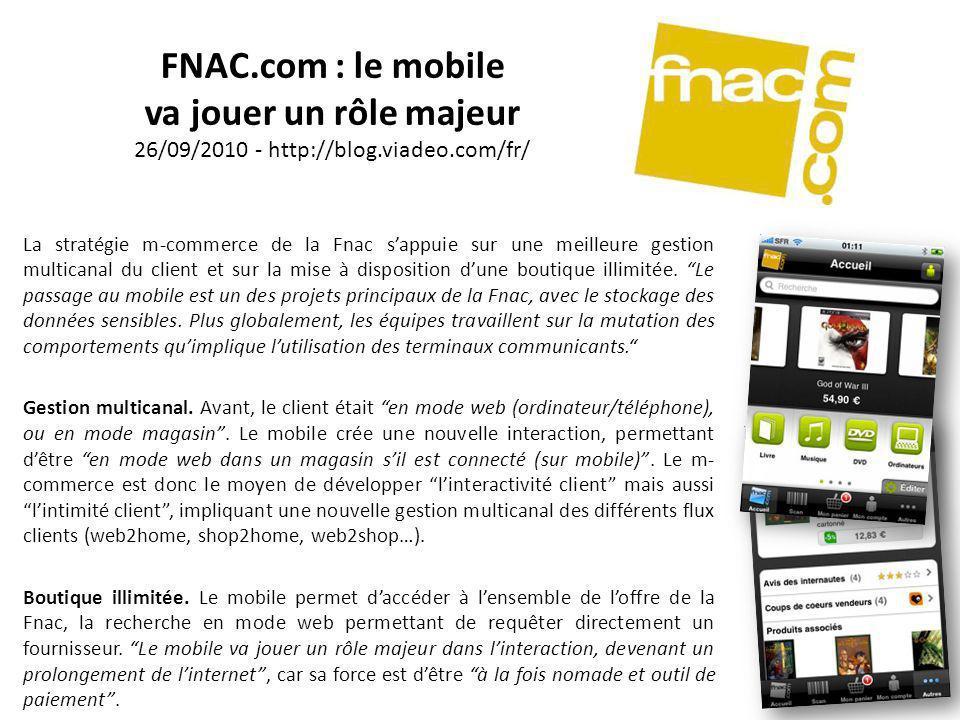 FNAC. com : le mobile va jouer un rôle majeur 26/09/2010 - http://blog