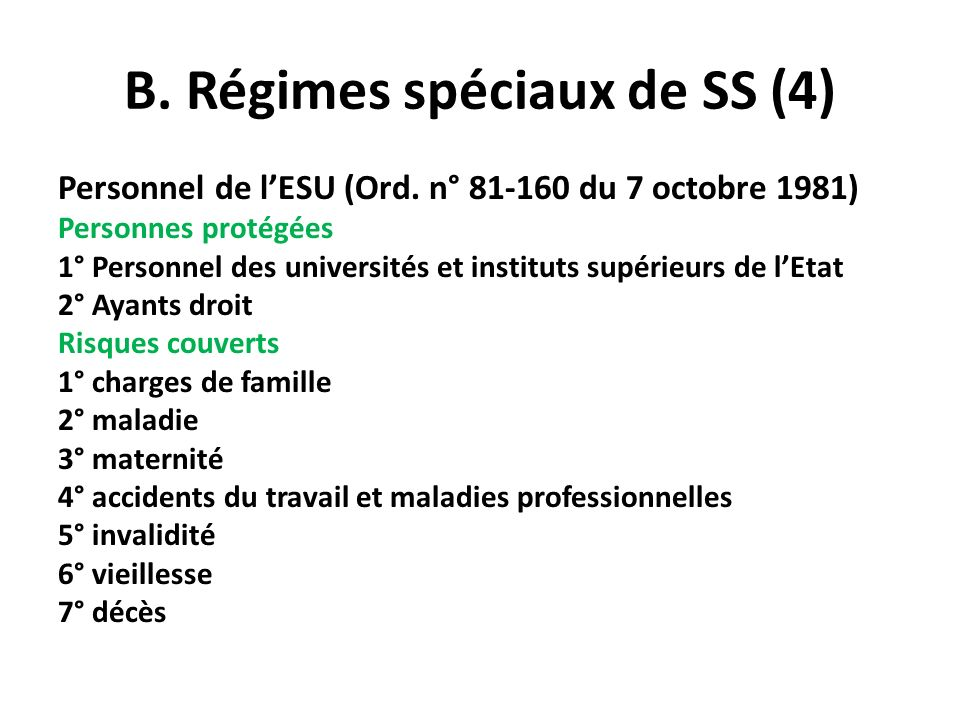 B. Régimes spéciaux de SS (4)