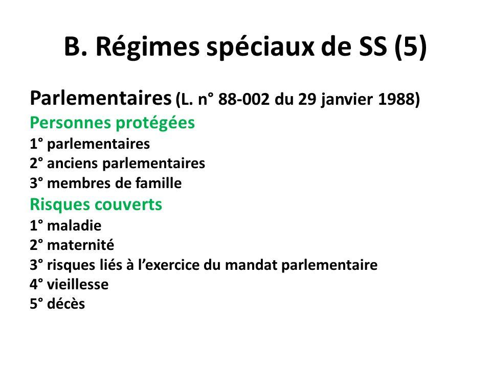 B. Régimes spéciaux de SS (5)