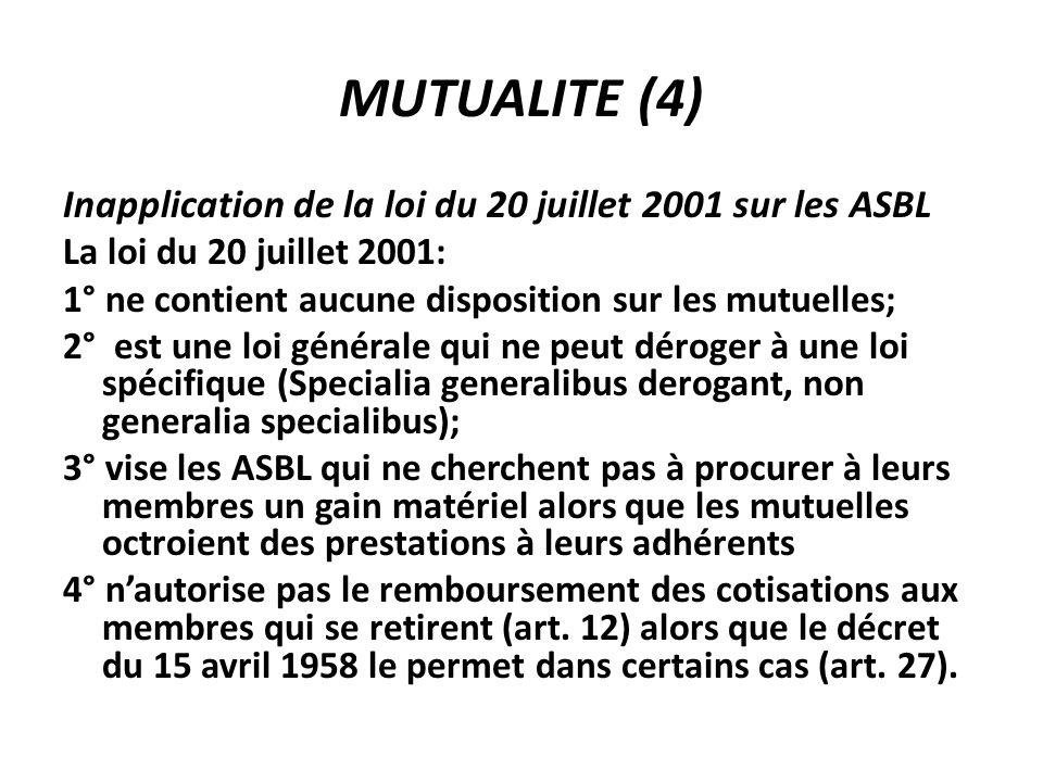 MUTUALITE (4) Inapplication de la loi du 20 juillet 2001 sur les ASBL