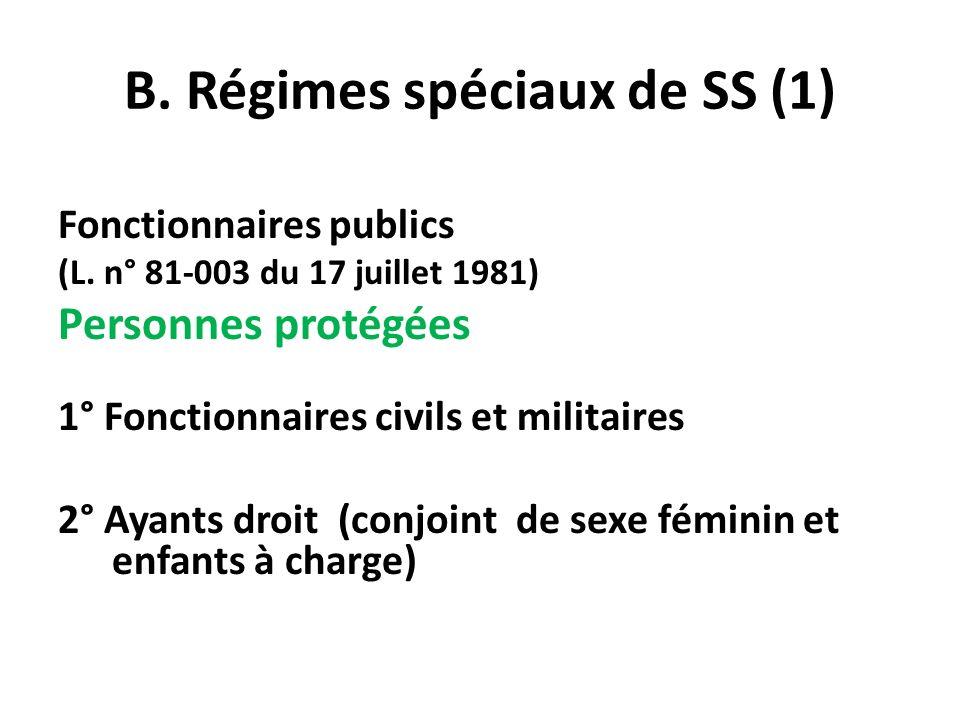 B. Régimes spéciaux de SS (1)