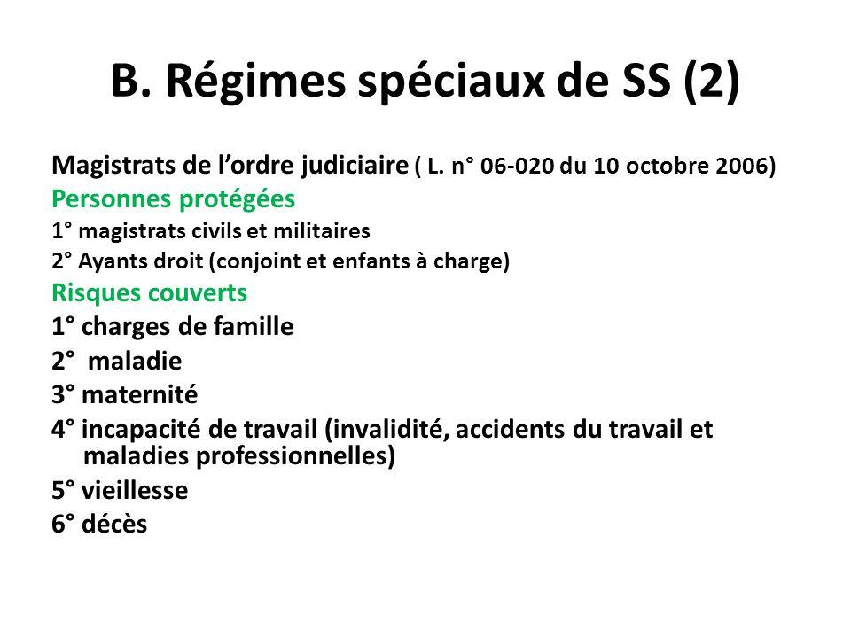 B. Régimes spéciaux de SS (2)